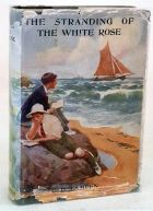 The Stranding of the White Rose - A Story of Adventure
