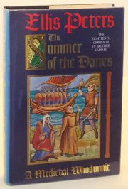 The Summer of the Danes - A Medieval Whodunnit. Eighteenth Chronicle of Brother Cadfael