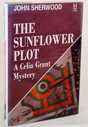 The Sunflower Plot - A Celia Grant Mystery
