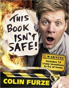 Colin Furze : This Book Isn't Safe