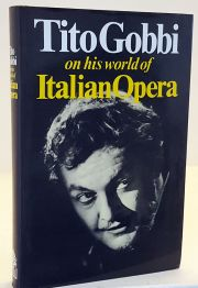 Tito Gobbi on his World of Italian Opera