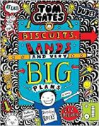 Tom Gates : Biscuits , Bands And Very Big Plans