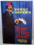 Tommy Cooper's Just Like That Jokes and Tricks