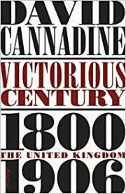 Victorious Century : The United Kingdom 1800 - 1906