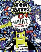 Tom Gates 15 : What Monster ?